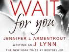 Wait For You - racy new erotic fiction