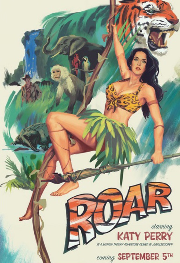 Katy Perry's poster for Roar music video, 30 August 2013