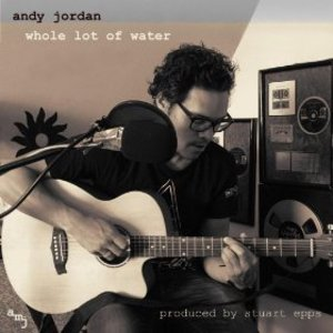 Made In Chelsea's Andy Jordan's music cover for 'A Whole Lot of Water'