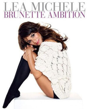 Lea Michele's book cover for Brunette Ambition, available from May 2014.