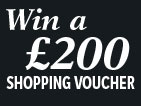 Win £200 shopping voucher!