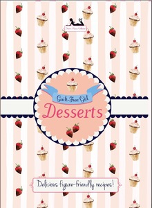Guilt free girl desserts book cover