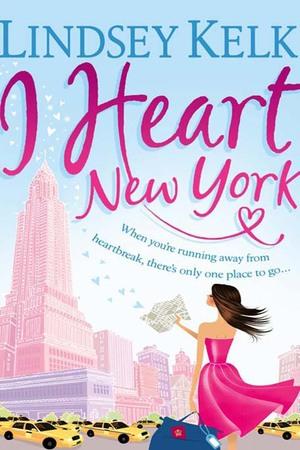 Lindsey Kelk - I Heart New York - 2014