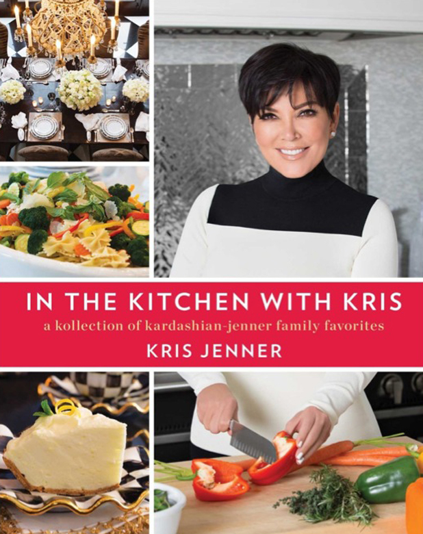 Kris Jenner's cookbook. In The Kitchen With Kris: A Kollection of Kardashian-Jenner Family Recipes. Released October 2014