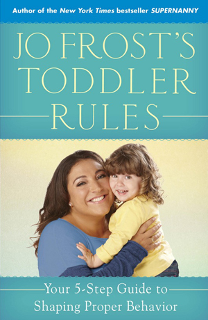 Jo Frost's parenting book Toddler Rules.