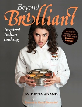 dipna anand beyond brilliant cookbook