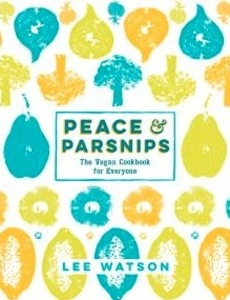 lee watson's peace and parsnips book cover