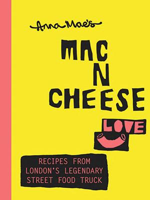 Anna Mae's Mac N Cheese recipe book, 2015