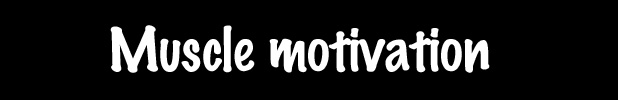 Reveal - Bobby column - muscle motivation.