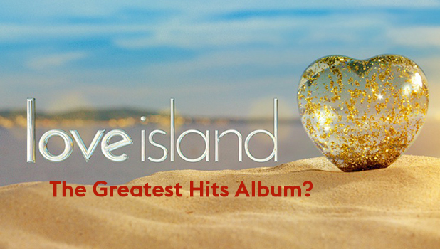 Love Island 2016: Fans want a Greatest Hits album!